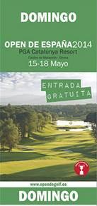 Entrada Gratis Open de España de golf - 2014 - PGA Cataluña - Domingo