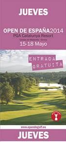 Entrada Gratis Open de España de golf - 2014 - PGA Cataluña - Jueves