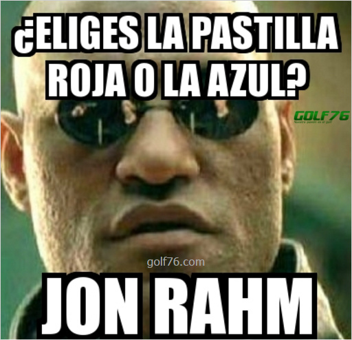 Memes de golf - Masters - Jon Rahm Morfeo